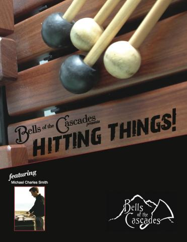 Bells of the Cascades presents: Hitting Things!