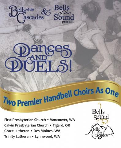 Bells of the Cascades & Bells of the Sound: Dances & Duels!